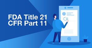 FDA's Title 21 CFR Part 11