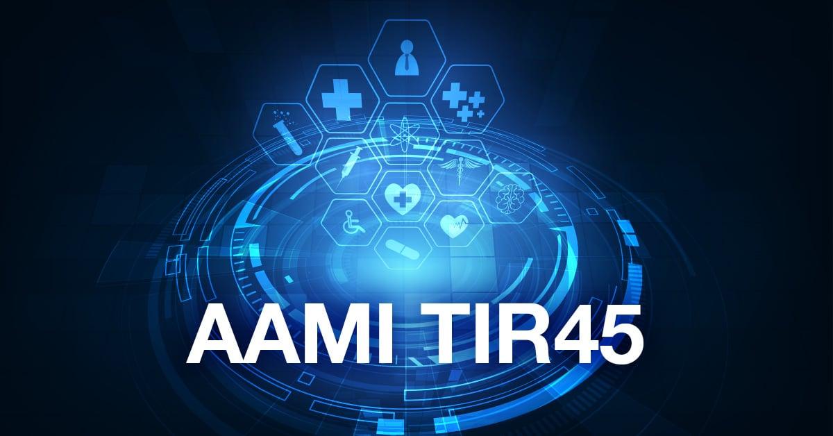 Introduction to AAMI TIR45
