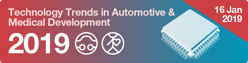Technology Trends in Automotive and Medical Development 2019-cta-date