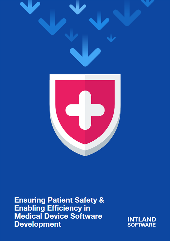 Ensuring Patient Safety & Enabling Efficiency in Medical Device Software Development cover
