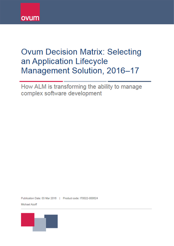 Ovum Decision Matrix: Selecting an ALM Solution, 2016-17 cover
