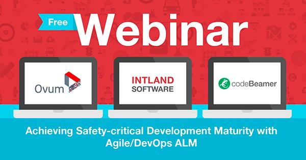 Ovum+Intland Webinar: Achieving Safety-critical Development Maturity with Agile/DevOps ALM